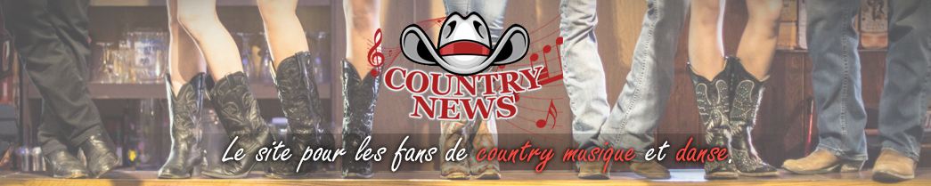 Country news le site des fans de musique Country